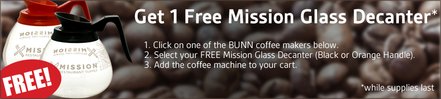 Click on any of the Bunn coffee makers below, then select your choice of ONE FREE Mission Glass Decanter.