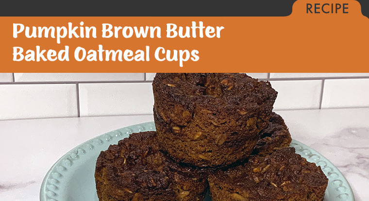 Recipe for Pumpkin Brown Butter Baked Oatmeal Cups