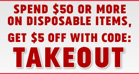 Spend $50 or More on Dispoables, Take $5 Off With Code TAKEOUT