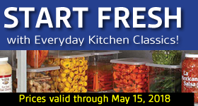 Start Fresh with Everyday Kitchen Classics (Prices valid through May 15, 2018)
