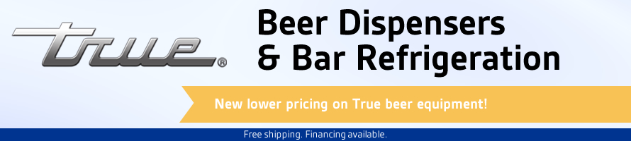 New Lower Pricing on True Beer Equipment!