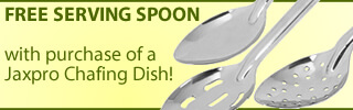 Free Serving Spoon with Purchase of Jaxpro Chafing Dish